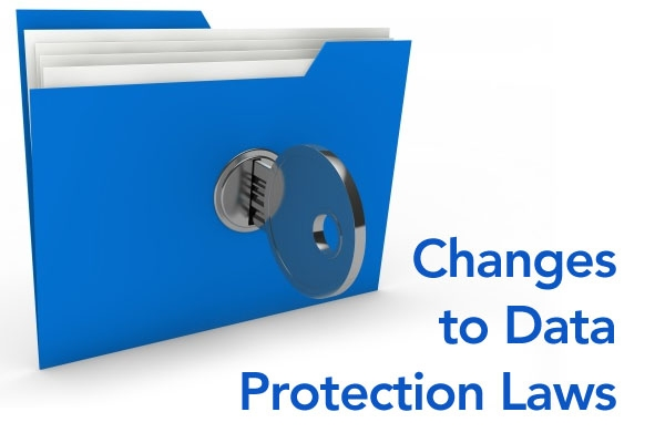Changes to Data Protection Laws