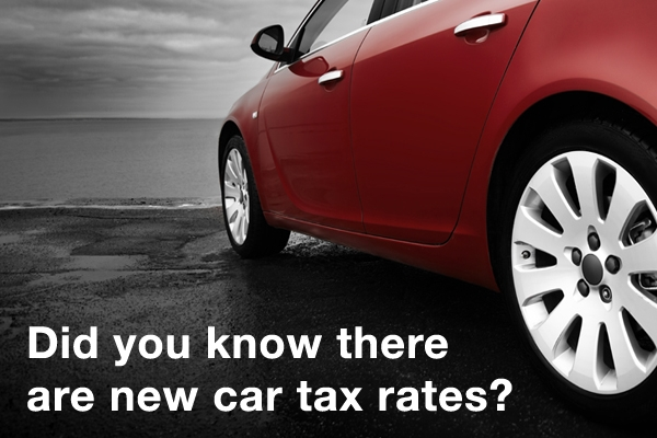 Did you know there are new car tax rates?