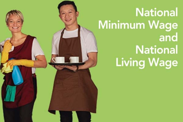 National Minimum Wage and National Living Wage